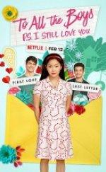 To All The Boys I've Loved Before 2 – Sevdiğim Tüm Erkeklere 2 (2020)